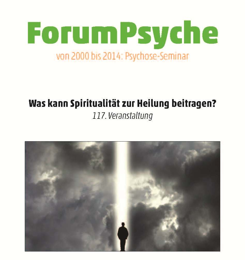 ForumPsyche - Was kann Spiritualität zur Heilung beitragen